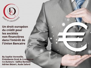 Un droit européen du crédit pour les sociétés non-financières