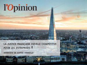 La justice française est-elle compétitive pour les entreprises ?
