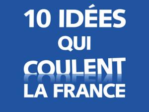 """Sortie du nouveau livre d'Augustin Landier et de David Thesmar """"10 idées qui  coulent la France"""""""