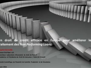 Un droit du crédit efficace en Europe pour améliorer le traitement des Non Performing Loans