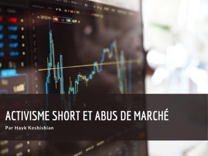 Activisme short et abus de marché